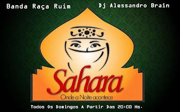 Todos Os Domingos Tem Choperia Sahara !