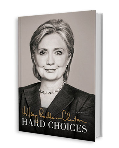 Hillary Rodham Clinton - Hard Choices