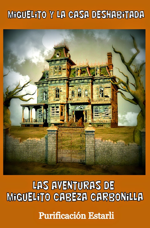 http://www.amazon.es/MIGUELITO-DESHABITADA-Aventuras-Miguelito-Carbonilla-ebook/dp/B00CBTQGHE/ref=pd_sim_kinc_1?ie=UTF8&refRID=1XKN3RCYPAVVEDAND3ZR