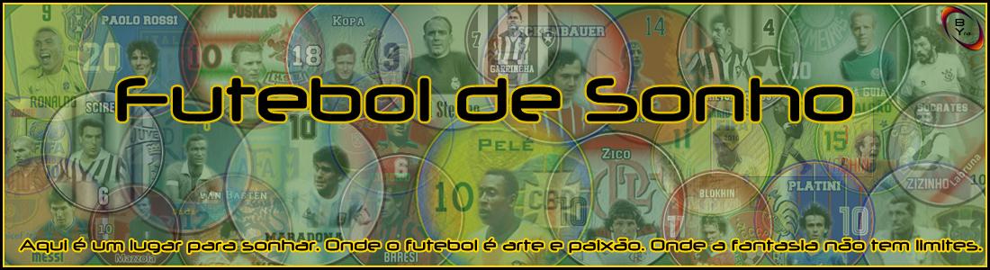 Futebol de Sonho