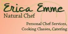 Erica Emme- Natural Chef