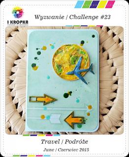 http://pracownia-i-kropka.blogspot.com/2015/06/wyzwanie-23-challenge.html