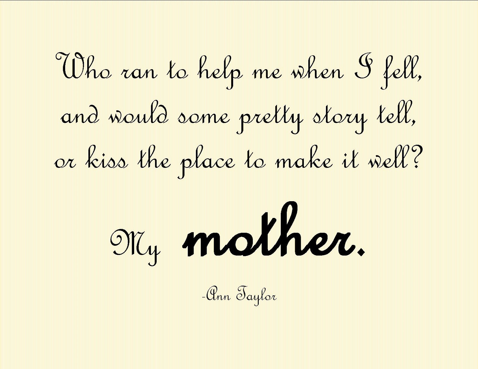 Quote Of The Day My Favorite Quotes On Mothers.printable Form  Pretty Providence