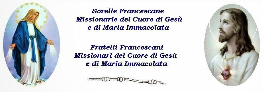 Sorelle Francescane Missionarie del Cuore di Gesù e di Maria Immacolata / Fratelli Francescani