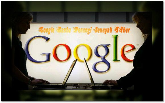 Google Bantu Perangi Jenayah Siber