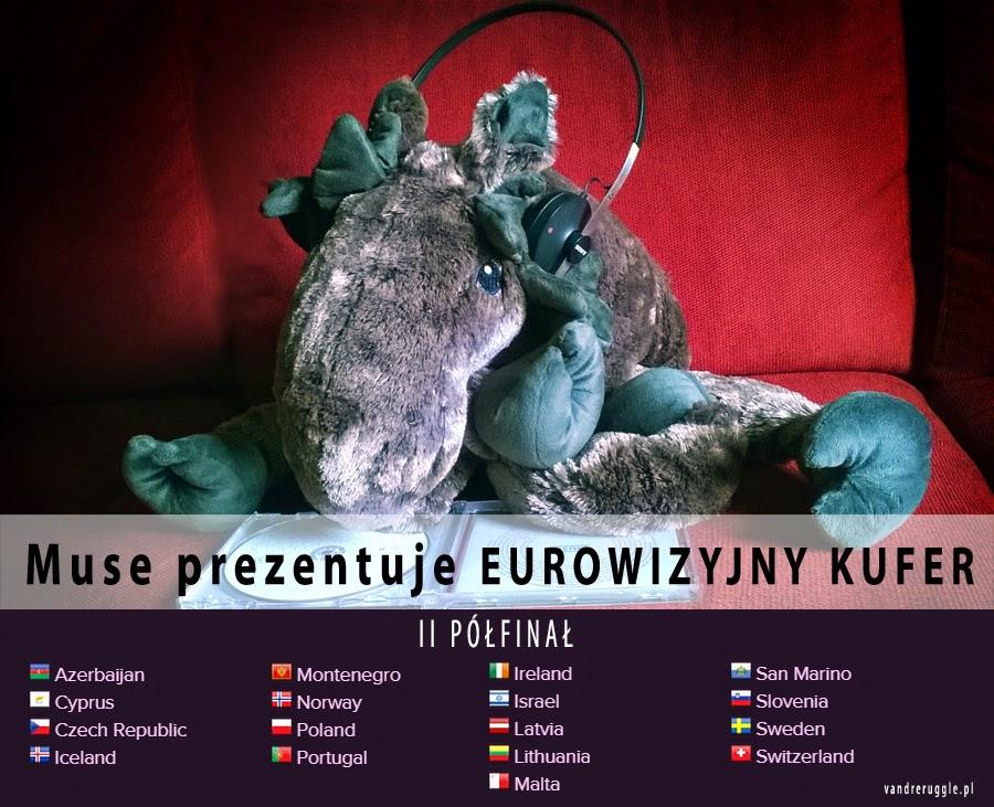 Eurowizyjny kufer: II półfinał