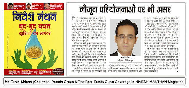 Tarun Shienh, Chairman Premia Group and The Real Estate Guru Coverage in Nivesh Manthan