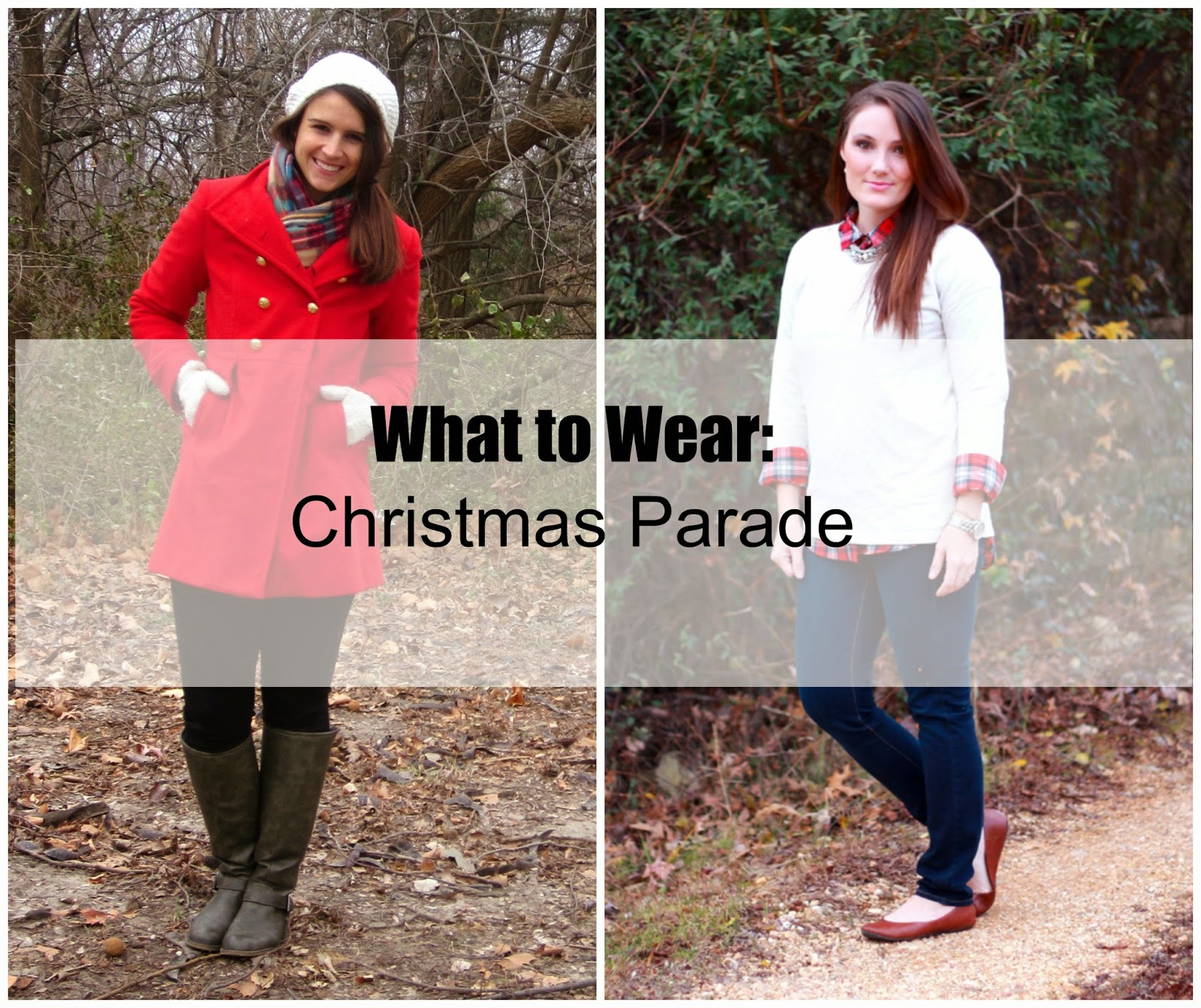 this time were focusing on what to wear for a christmas parade or any other festive outing - What To Wear For Christmas