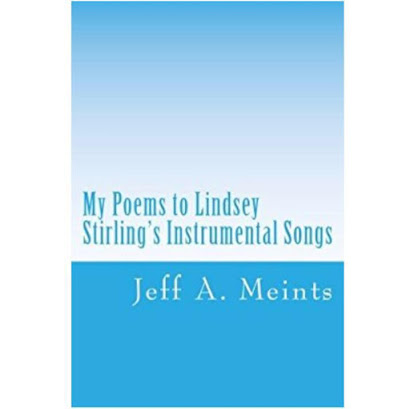 My Poems to Lindsey Stirling's Instrumental Songs