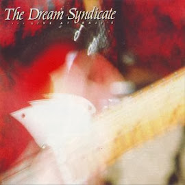 The Dream Syndicate – Live at Raji's (1989)