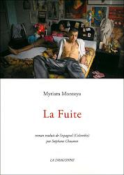 La Fuite / De Myriam Montoya