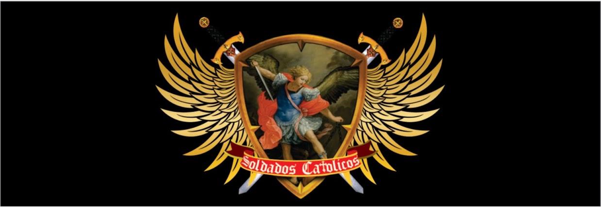 soldados catolicos