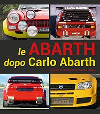 Le Abarth dopo Carlo Abarth
