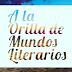 A LA ORILLA DE MUNDOS LITERARIOS: Cuando los libros cobran vida