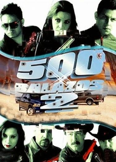 500 Balazos 2 (2010)