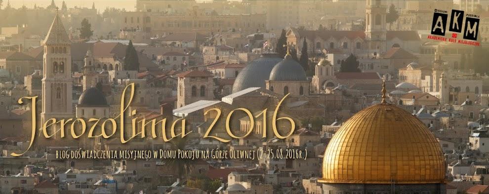 Doświadczenie misyjne Jerozolima 2016!