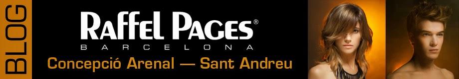 Peluquería profesional RAFFEL PAGES en Sant Andreu (Concepció Arenal)
