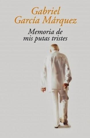 Memoria de mis putas tristes Gabriel García Márquez