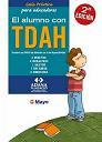 Guía práctica para educadores. El alumno conTDAH