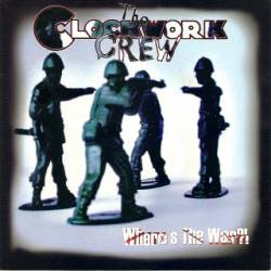 The Clockwork Crew - What About Us / ...Pa Svenska