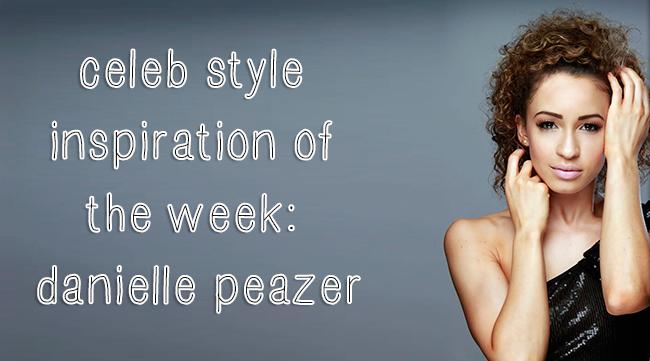 Celeb Style Inspiration | Danielle Peazer