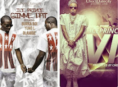 New Music: Ice Prince - VIP + Gimme Dat ft Olamide, Yung L & Burna Boy (Prod. Chopstix)