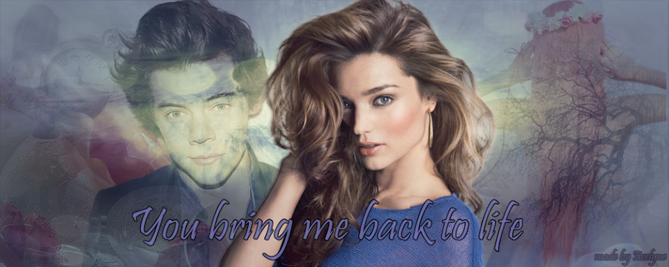You bring me back to life