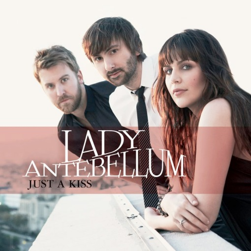 Leak] Lady Antebellum - Just A Kiss