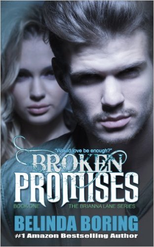 Broken Promises (The Brianna Lane Series #1) by Belinda Boring (CR)
