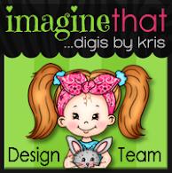 Imagine That! Digis by Kris DT Member