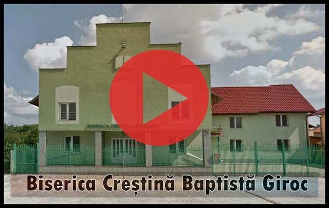 Transmisie Live - Biserica Baptista Giroc