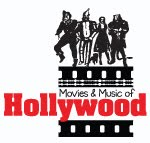 Movies and Music of Hollywood