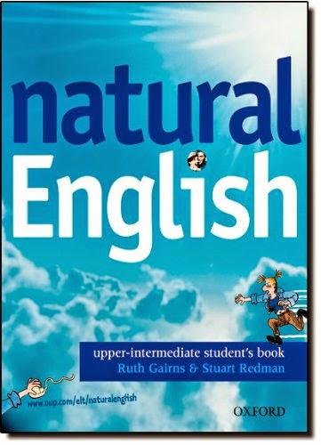 natural English Upper-Intermediate: Student's Book Ruth Gairns & Stuart Redman