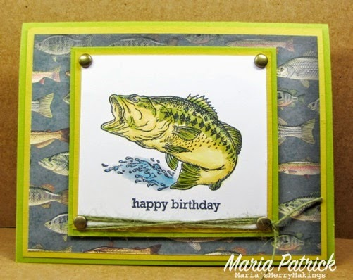 Marias merry makings happy birthday anyways the above card is for my brother in law i hope he will like this card he loves to fish he used to be a charter boat captain on lake erie bookmarktalkfo Gallery