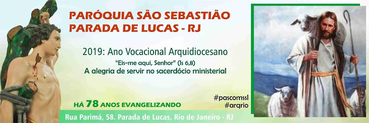 + Paroquia São Sebastião em Parada de Lucas - RJ