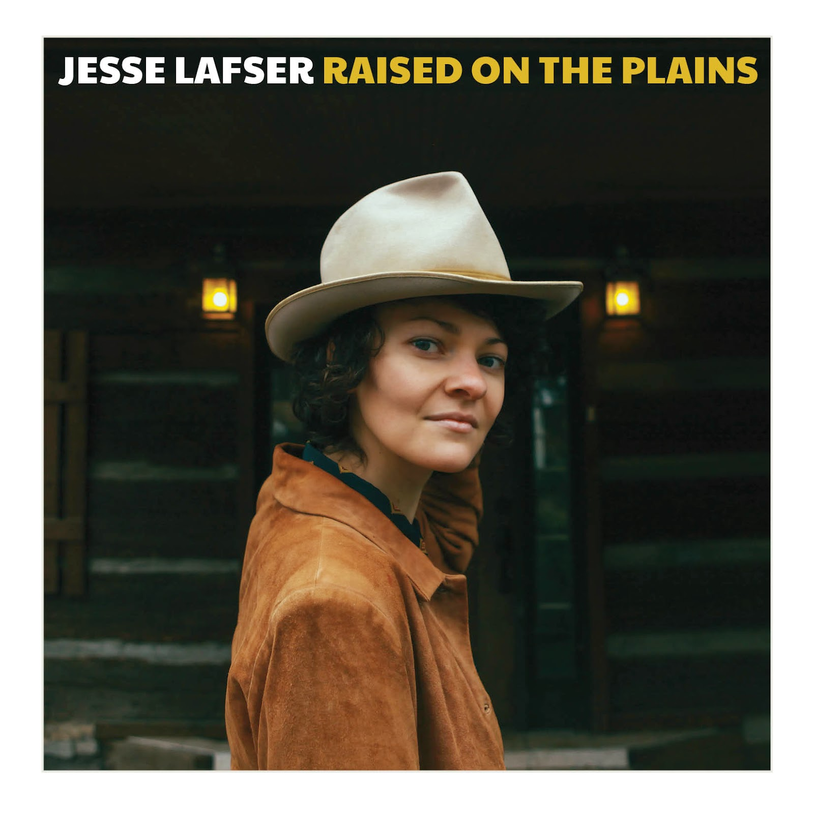 Jesse Lafser - Raised On The Plains