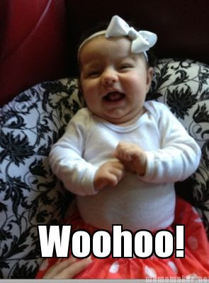 Happy baby meme - Woohoo!