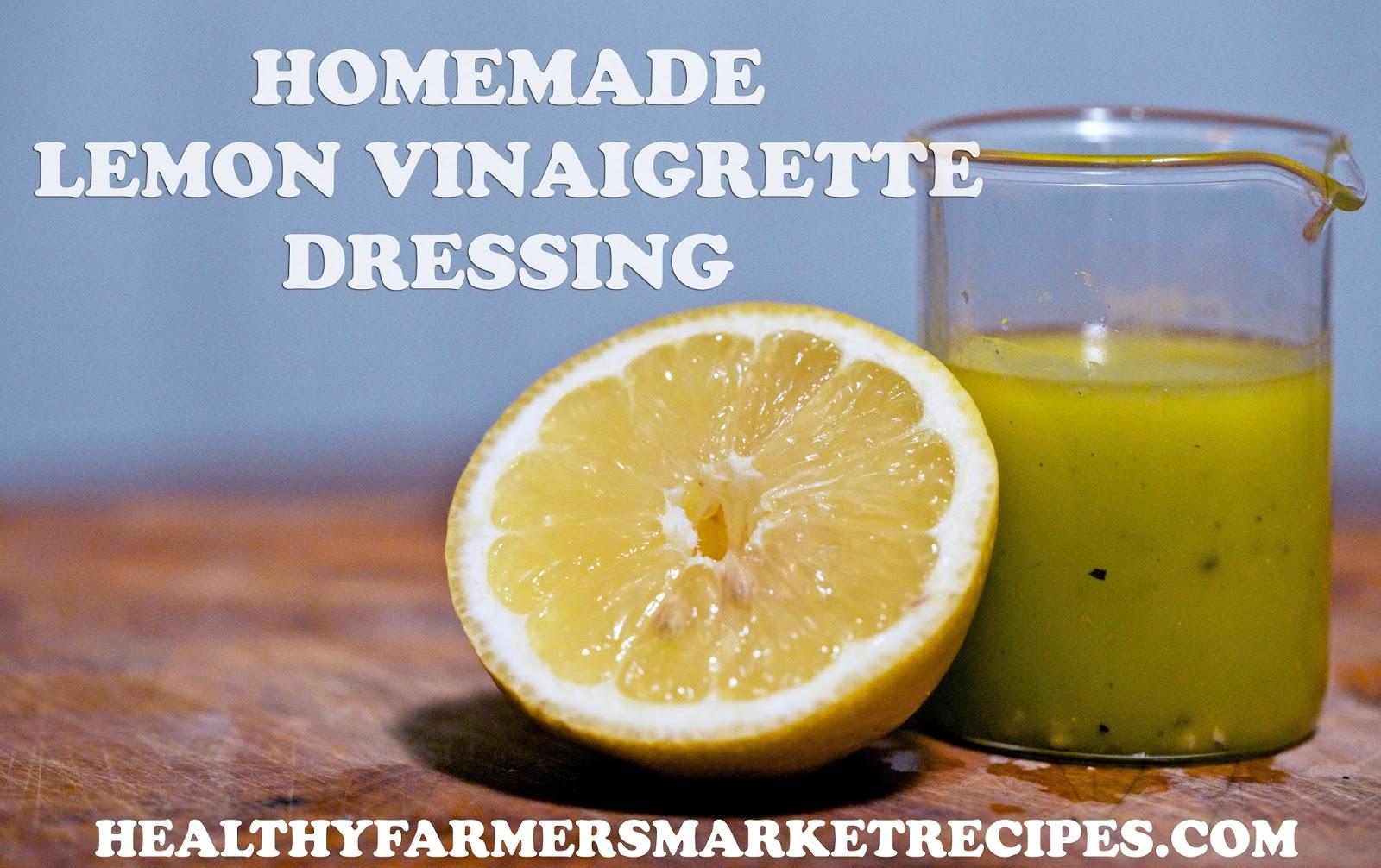 Healthy Farmer's Market Recipes: Lemon Vinaigrette Dressing Recipe