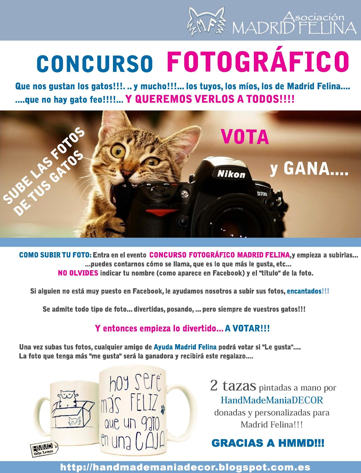 Colaboración HMMD - Madrid Felina. Concurso fotográfico. Concurso tazas con mensaje Hoy seré más feliz que un gato en una caja by HandMadeManiaDecor. Recaudación fondos asociación. Teaming 1€.