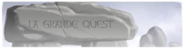 La Grande Quest