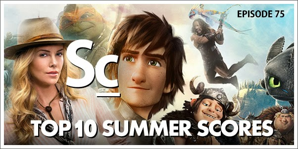 Soundcast Ep. 75 - Top 10 2014 Summer Scores!