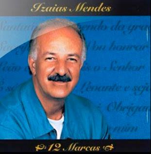 Izaias Mendes – 12 Marcas