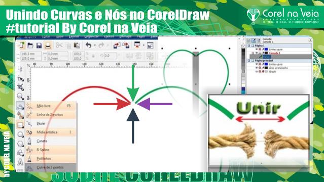Como Unir Curvas, contornos ou Nós no Corel Drraw