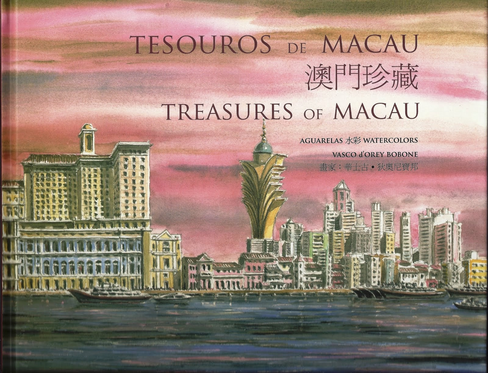 Tesouros de Macau. Treasures of Macau