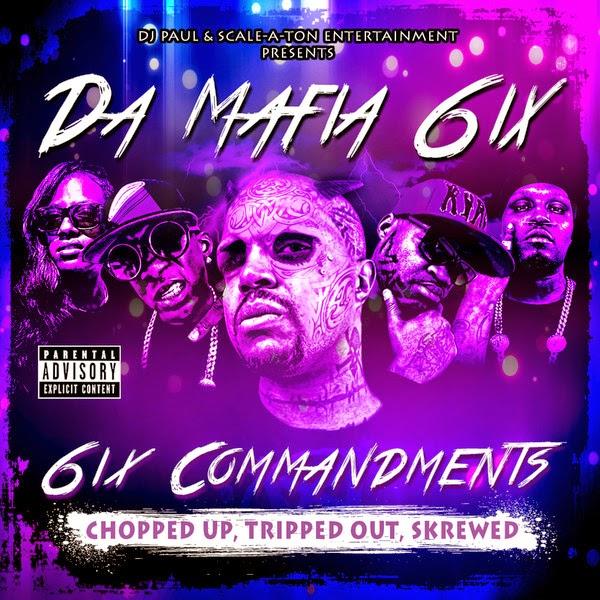 Da Mafia 6ix - 6ix Commandments: Chopped Up, Tripped Out, Skrewed Cover