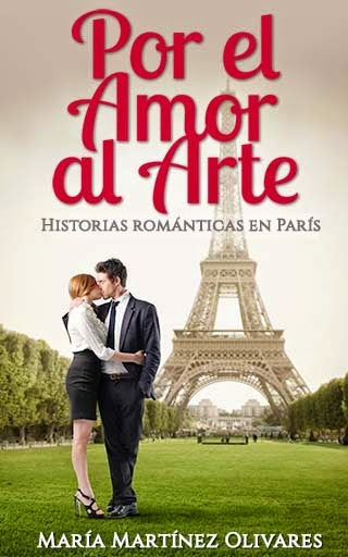 Por el Amor al Arte. Historias románticas en París