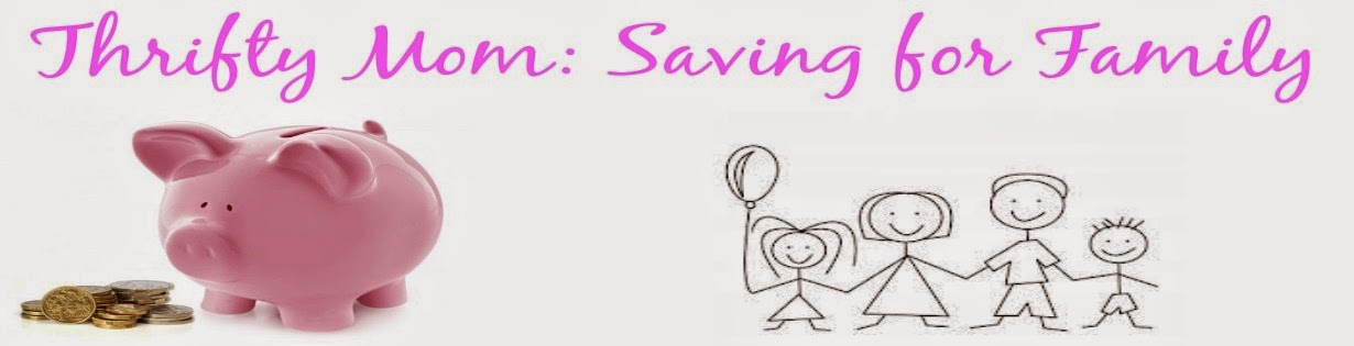 Thrifty Mom: Saving for Family
