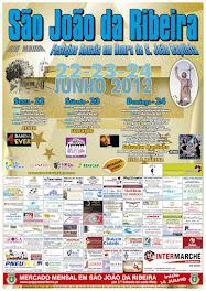 Festa da Freguesia de São João da Ribeira, 22, 23 e 24 Junho de 2012 !