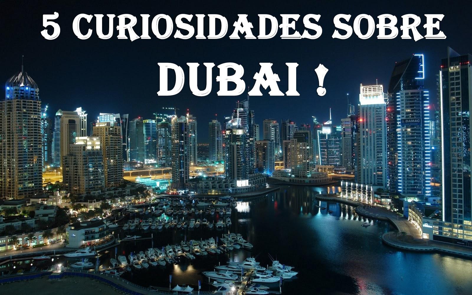 O tiozim marrento 5 curiosidades sobre a cidade de dubai for Videos dubai