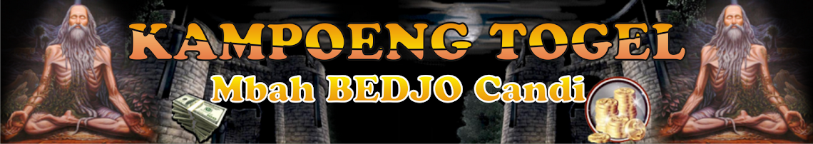 Kampoeng TOGEL Mbah BEDJO Candi
